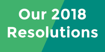 Our 2018 Resolutions