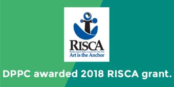 DPPC Awarded a 2018 RISCA Grant