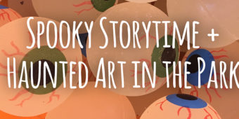 Spooky Storytime + Haunted Art in the Park, Sunday October 28